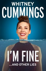 I'm Fine… And Other Lies – Whitney Cummings [ePub & Kindle] [English]