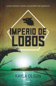 Imperio de lobos – Kayla Olson, Ana Isabel Sanchez Diez [ePub & Kindle]