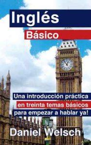 Inglés Básico – Daniel Welsch [ePub & Kindle]