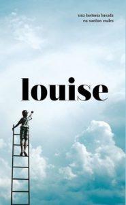 Louise: Hay cosas que solo pasan una vez en la vida… No permitas que te lo cuenten – Ander García Martinez [ePub & Kindle]