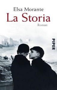 La Storia: Roman – Elsa Morante, Hannelise Hinderberger [ePub & Kindle] [German]