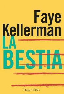 La bestia – Faye Kellerman [ePub & Kindle]
