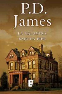 La calavera bajo la piel – P.D. James [ePub & Kindle]
