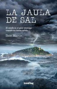 La jaula de sal (Los crímenes del faro nº 4) – Ibon Martín [ePub & Kindle]