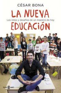 La nueva educación: Los retos y desafíos de un maestro de hoy – César Bona [ePub & Kindle]