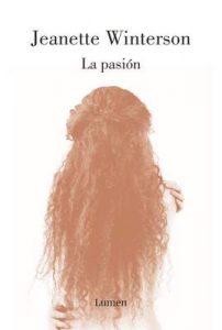 La pasión – Jeanette Winterson [ePub & Kindle]