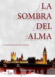 La sombra del alma – Pedro Súñer G. [ePub & Kindle]