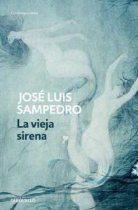 La vieja sirena (Los círculos del tiempo 1) – José Luis Sampedro [ePub & Kindle]