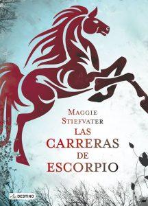 Las carreras de Escorpio (Otros títulos) – Maggie Stiefvater, Laura Ibáñez García [ePub & Kindle]