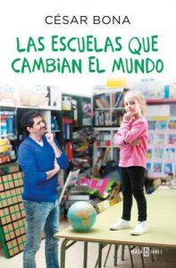Las escuelas que cambian el mundo – César Bona [ePub & Kindle]
