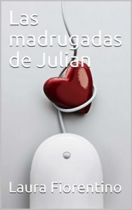 Las madrugadas de Julian – Laura Fiorentino [ePub & Kindle]