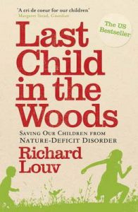 Last Child in the Woods: Saving Our Childern from Nature-deficit Disorder – Richard Louv [ePub & Kindle] [English]