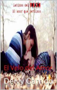 Latidos del Corazón: El Velo del Amor (Muerte Súbita nº 2) – Deivy Garrido [ePub & Kindle]