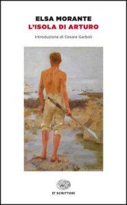 L'isola di Arturo (Einaudi tascabili. Scrittori) – Elsa Morante [ePub & Kindle] [Italian]
