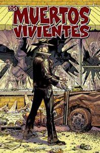 Los muertos vivientes #1: Días pasados – Robert Kirkman, Tony Moore [ePub & Kindle]