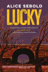 Lucky – Alice Sebold, Claudia Valeria Letizia [ePub & Kindle] [Italian]