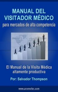 Manual del visitador médico para mercados de alta competencia – Salvador Thompson [ePub & Kindle]