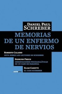Memorias de un enfermo nervioso – Daniel Paul Schreber [PDF]