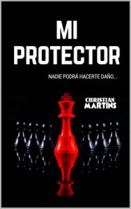 Mi protector – Christian Martins [ePub & Kindle]
