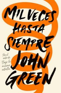 Mil veces hasta siempre – John Green [ePub & Kindle]