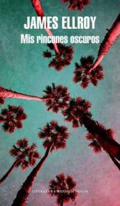 Mis rincones oscuros – James Ellroy [ePub & Kindle]