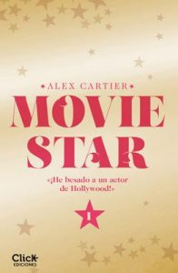 Movie Star 1 – Alex Cartier,‎ María Méndez Gómez [ePub & Kindle]