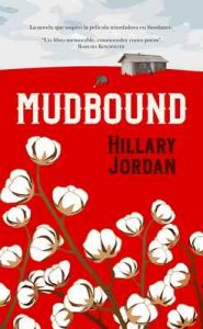 Mudbound (Novela) – Hillary Jordan [ePub & Kindle]