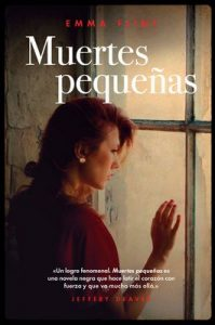 Muertes pequeñas – Emma Flint, Beatriz Galán Echevarría [ePub & Kindle]