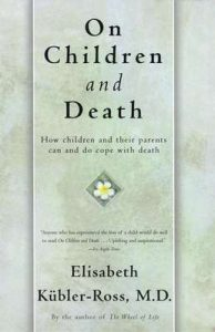 On Children and Death – Elisabeth Kübler-Ross [ePub & Kindle] [English]