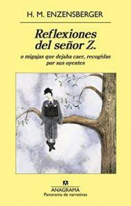 Reflexiones del señor Z (Panorama narrativas) – Hans Magnus Enzensberger, Francesc Rovira Faixa [ePub & Kindle]