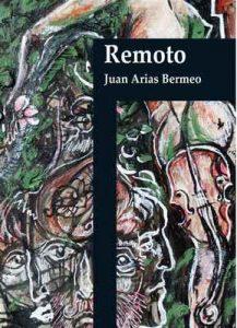 Remoto (Despertares nº 1) – Juan Arias Bermeo [ePub & Kindle]