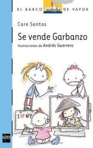 Se vende Garbanzo (Barco de Vapor Azul) – Care Santos, Andrés Guerrero [ePub & Kindle]