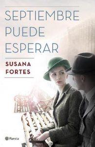 Septiembre puede esperar (Volumen independiente) – Susana Fortes [ePub & Kindle]