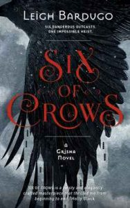 Six of Crows: Book 1 – Leigh Bardugo [ePub & Kindle] [English]