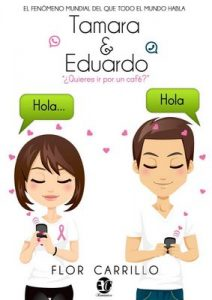 Tamara & Eduardo: ¿Quieres ir por un cafe? – Flor Carrillo [ePub & Kindle]