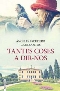 Tantes coses a dir-nos – Care Santos [Catalán] [ePub & Kindle]