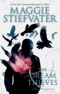 The Dream Thieves: Book 2 of The Raven Cycle by Maggie Stiefvater – Maggie Stiefvater [ePub & Kindle] [English]