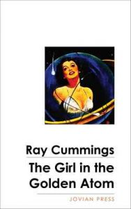 The Girl in the Golden Atom – Ray Cummings [ePub & Kindle] [English]