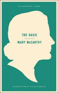 The Oasis: A Novel (Neversink) – Mary McCarthy, Vivian Gornick [ePub & Kindle] [English]