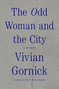 The Odd Woman and the City: A Memoir – Vivian Gornick [ePub & Kindle] [English]