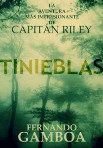 Tinieblas (Las aventuras del Capitán Riley n°2) – Fernando Gamboa [ePub & Kindle]