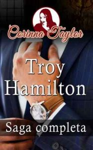 Troy Hamilton: Saga Completa – Corinna Taylor [ePub & Kindle]