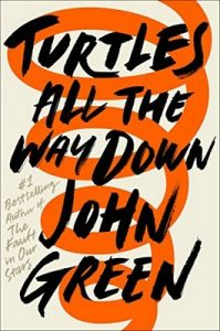 Turtles All the Way Down – John Green [ePub & Kindle] [English]