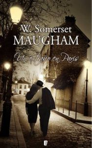 Un extraño en París – W. Somerset Maugham [ePub & Kindle]