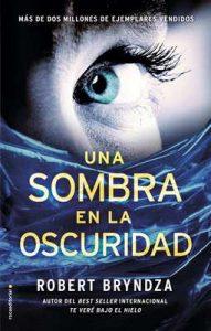 Una sombra en la oscuridad (Serie Erika Foster) – Robert Bryndza, Santiago Del Rey [ePub & Kindle]