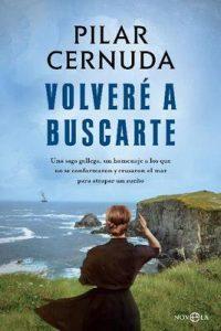 Volveré a buscarte (Novela histórica) – Pilar Cernuda [ePub & Kindle]