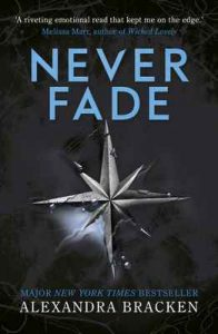 A Darkest Minds Novel: Never Fade Book 2 – Alexandra Bracken [ePub & Kindle] [English]