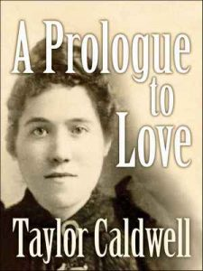 A Prologue To Love – Taylor Caldwell [ePub & Kindle] [English]