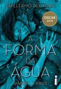A forma da água – Guillermo del Toro, Daniel Kraus [ePub & Kindle] [Portuguese]