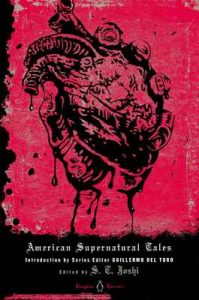 American Supernatural Tales (Penguin Horror) – S. T. Joshi,‎ Guillermo Del Toro [ePub & Kindle] [English]